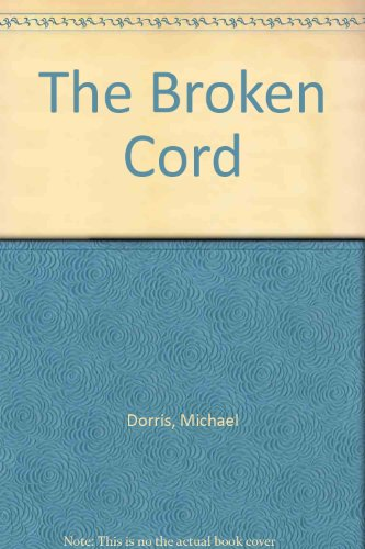 9780606162678: The Broken Cord
