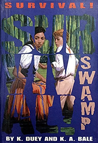 9780606163026: Swamp: Bayou Teche, Louisiana, 1851 (Survival, 11)