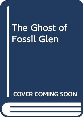 9780606163590: The Ghost of Fossil Glen