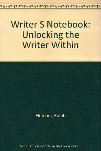 9780606163651: Writer S Notebook: Unlocking the Writer Within