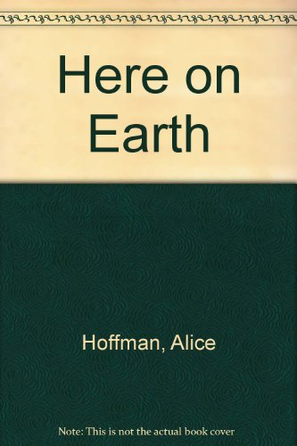 9780606163927: Here on Earth (Oprah's Book Club)