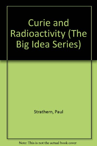 9780606164634: Curie and Radioactivity (The Big Idea Series)