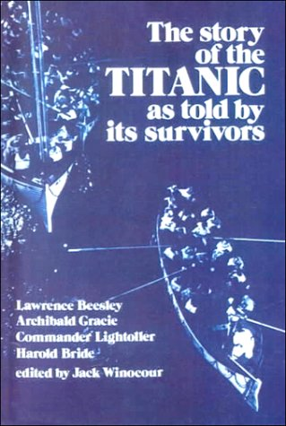 9780606164665: The Story of the Titanic As Told by Its Survivors