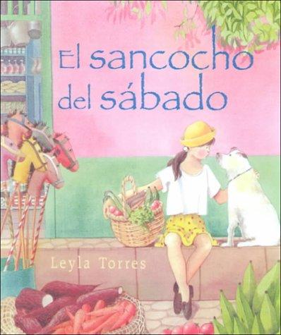 9780606164788: El Sancocho Del Sabado (Spanish Edition)
