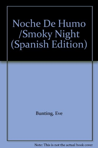 9780606165167: Noche De Humo /Smoky Night (Spanish Edition)