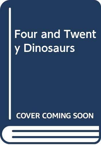 9780606165228: Four and Twenty Dinosaurs