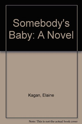 9780606165358: Somebody's Baby: A Novel