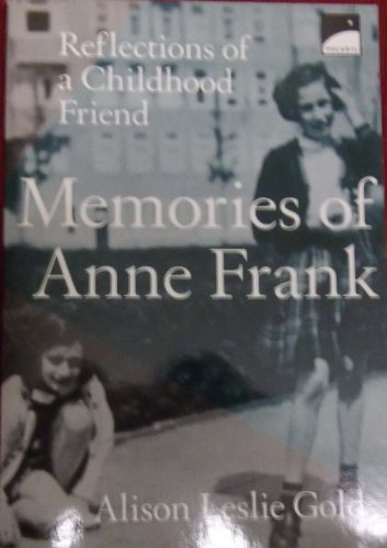 9780606166102: Memories of Anne Frank Reflections of a Childhood Friend