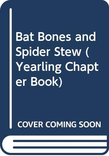 9780606166249: Bat Bones and Spider Stew (Yearling Chapter Book)