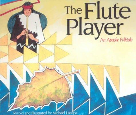 9780606166379: The Flute Player: An Apache Folktale