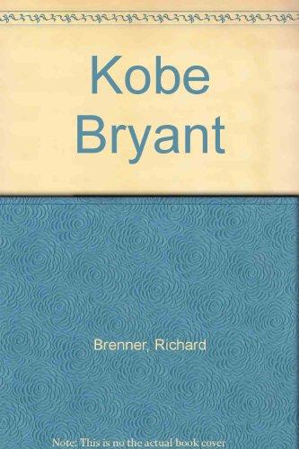 Kobe Bryant: Brenner, Richard