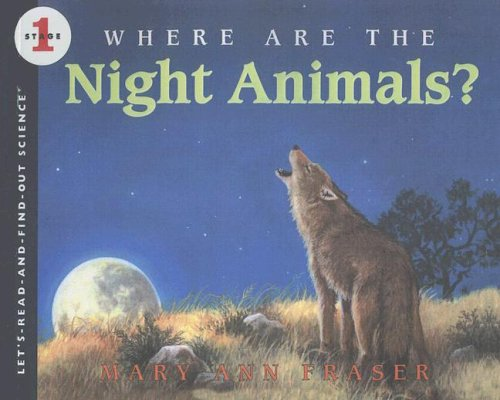 9780606166836: Where Are the Night Animals? (Let's Read & Find Out Science)