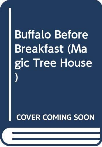 9780606168410: Buffalo Before Breakfast (Magic Tree House)