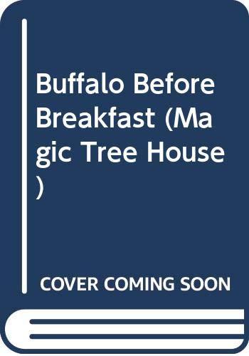 9780606168410: Buffalo Before Breakfast (Magic Tree House)