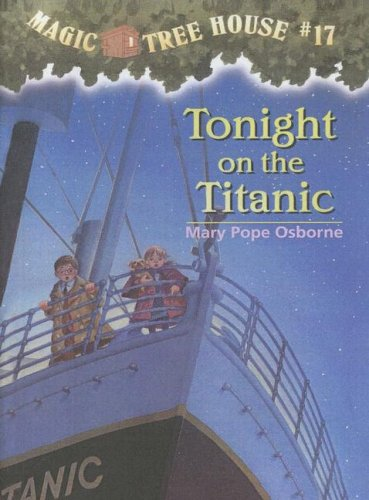 9780606168946: Tonight on the Titanic (Magic Tree House)