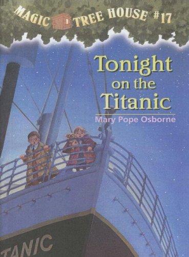 9780606168946: Tonight on the Titanic (Magic Tree House)