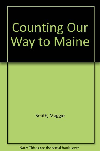 9780606169189: Counting Our Way to Maine