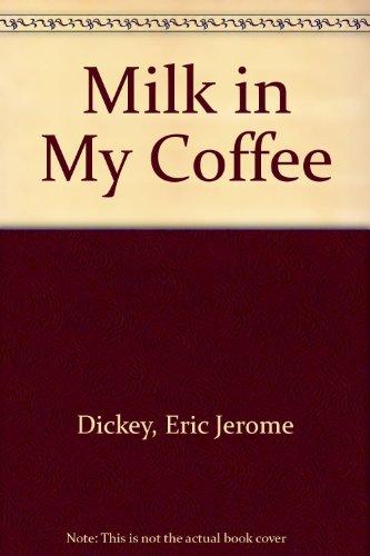 9780606169257: Milk in My Coffee