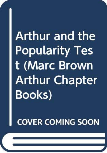9780606169745: Arthur and the Popularity Test (Marc Brown Arthur Chapter Books)