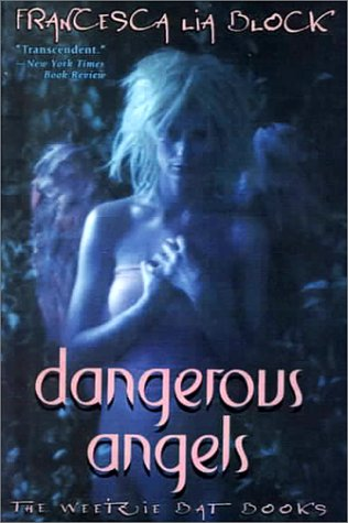 9780606169752: Dangerous Angels the Weetzie Bat Books