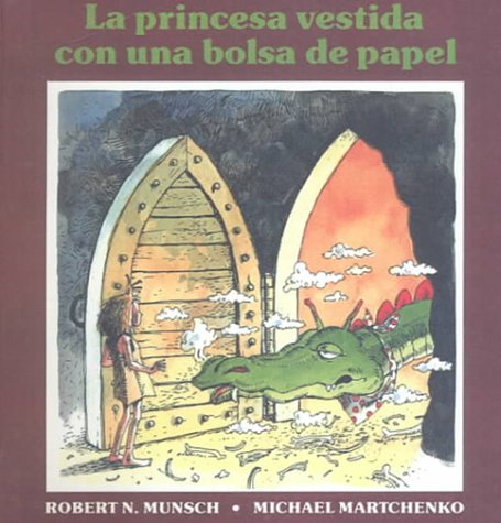 9780606169936: La princesa vestida con una bolsa de papel / The Paper Bag Princess (Spanish Edition)