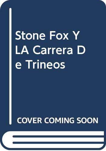 9780606170192: Stone Fox Y LA Carrera De Trineos