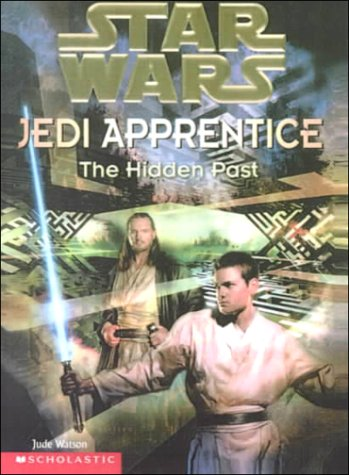 9780606170406: The Hidden Past (Star Wars. Jedi Apprentice, 3)