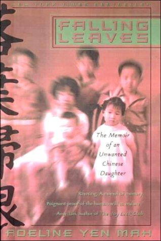 Falling Leaves: Adeline Yen Mah; Narrator-Barbara Rosenb