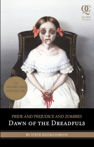 9780606171076: Pride and Prejudice and Zombies: Dawn of the Dreadfuls