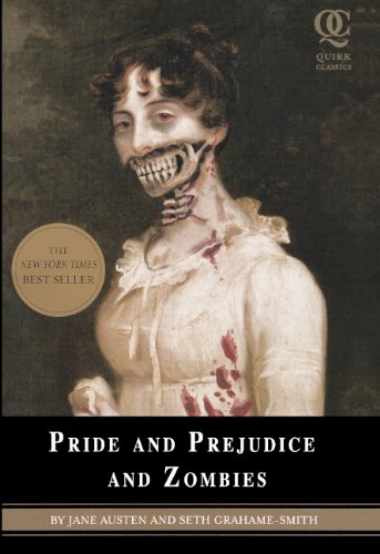 9780606171106: Pride And Prejudice And Zombies (Turtleback School & Library Binding Edition) (Quirk Classics)