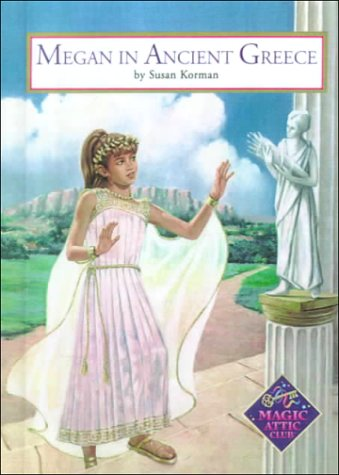 9780606171410: Megan in Ancient Greece (Magic Attic Club)