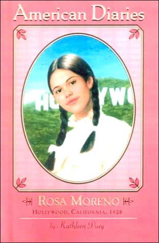 9780606172004: Rosa Moreno: Hollywood, California, 1928 (American Diaries, 14)