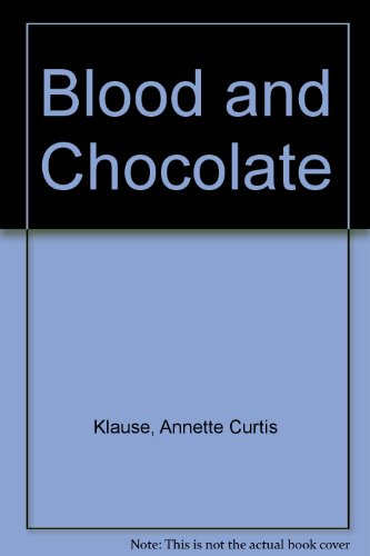9780606172165: Blood and Chocolate