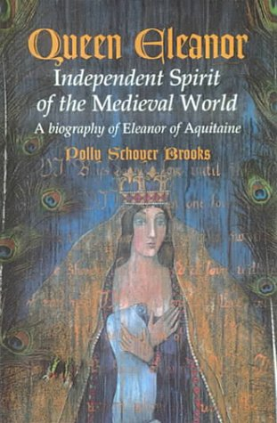 9780606172288: Queen Eleanor: Independent Spirit of the Medieval World : A Biography of Eleanor of Aquitaine