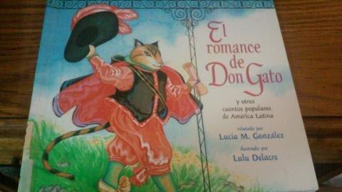 9780606172721: El Romance De Don Gato: Y Otros Cuentos Populares De America Latina (Spanish Edition)