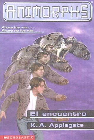 9780606172868: El Encuentro / The Encounter (Animorphs) (Spanish Edition)