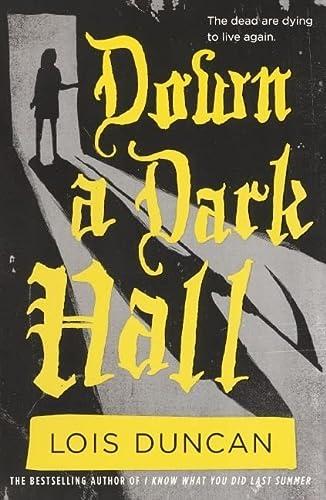 9780606173506: Down A Dark Hall (Turtleback School & Library Binding Edition)