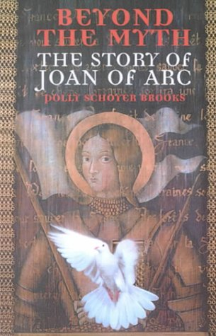 9780606173643: Beyond the Myth: The Story of Joan of Arc