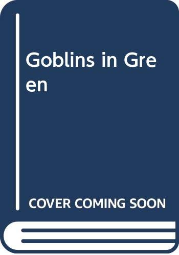 9780606173933: Goblins in Green