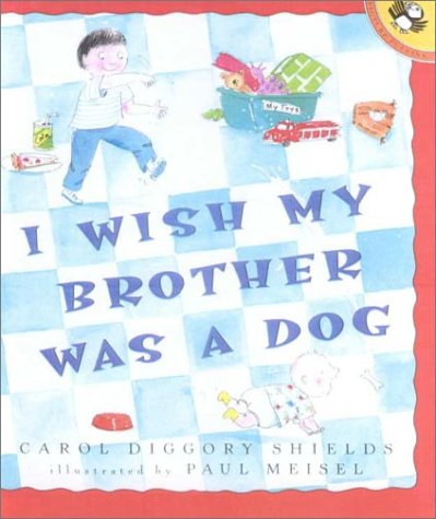 9780606174350: I Wish My Brother Was a Dog