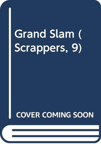 9780606175142: Grand Slam (Scrappers, 9)