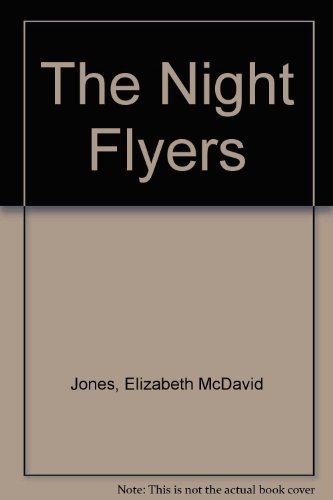9780606175180: The Night Flyers