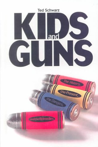 9780606175364: Kids and Guns