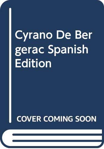 9780606175777: Cyrano De Bergerac Spanish Edition