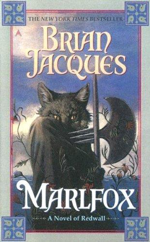 Marlfox (Redwall, #11): Brian Jacques