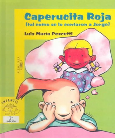 9780606176231: Caperucita Roja (Tal Como Se Lo Contaron a Jorbe/Little Red Riding Hood As Told by George
