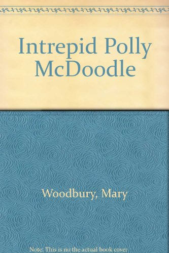 9780606176736: Intrepid Polly McDoodle