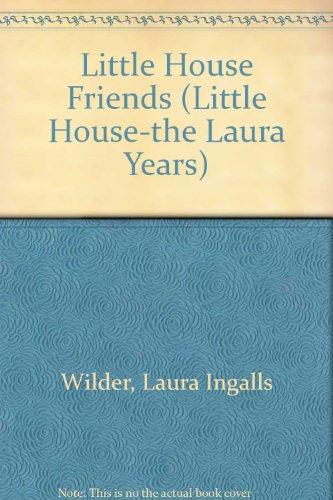 9780606176989: Little House Friends