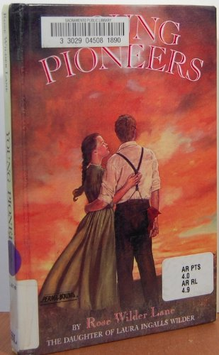 Young Pioneers (0606177787) by Rose Wilder Lane