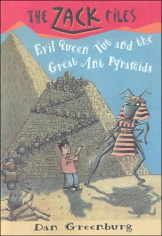 9780606177825: Evil Queen Tut and the Great Ant Pyramids (Zack Files, 16)